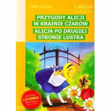 Аліса в Країні Див Аліса в Задзеркаллі на польській мові
