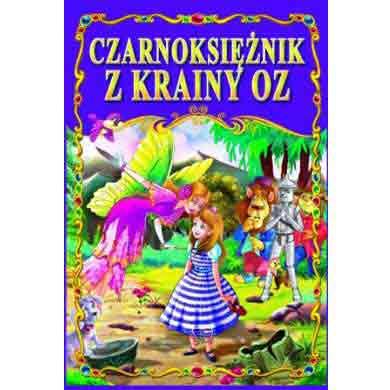 Чарівник з країни Оз на польській мові Czarnoksiężnik z krainy Oz