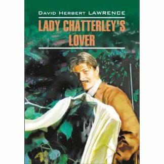 Коханець леді Чаттерлей Lady Chatterley's Lover англійською мовою