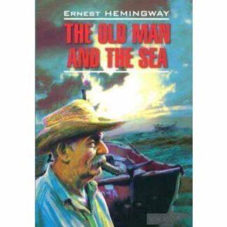 Старий і море The Old Man And The Sea англійською