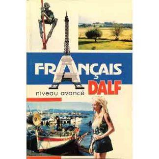 Française niveau avancé dalf Драненко Г.Ф.